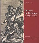 Jacques de Bellange : la magie du trait
