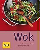 Wok (GU einfach clever selbst gemacht)