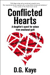 Conflicted Hearts: A Daughter's Quest for Solace from Emotional Guilt