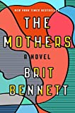 Best Beach Reads - The Mothers: A Novel Review