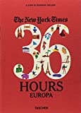 NYT. 36 hours. 125 weekend in Europa