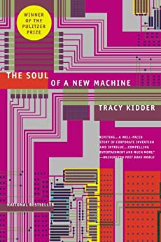 The Soul of A New Machine (English Edition) par [Kidder, Tracy]