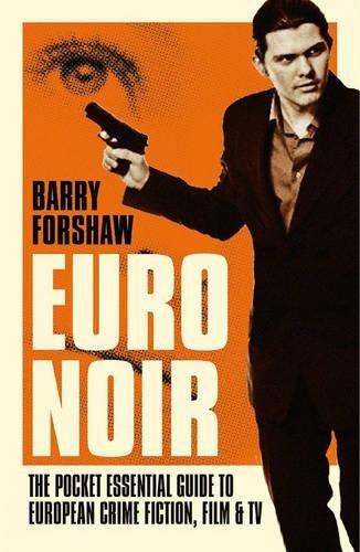 euro-noir-the-pocket-essential-guide-to-european-crime-fiction-film-tv-pocket-essentials-pocket-esse