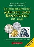 Die Preise der deutschen Münzen und Banknoten: 1945 - Heute