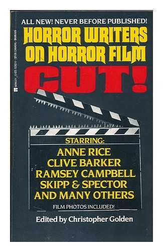 Cut! : Horror Writers on Horror Film / Edited by Christopher Golden