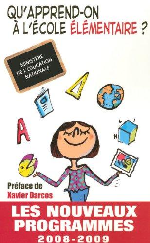 Ecole élémentaire : Les nouveaux programmes