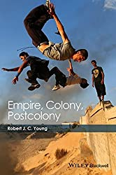 Empire, Colony, Postcolony: A Short History (Coursesmart) by Robert J. C. Young (2015-08-21)