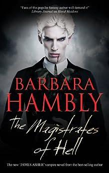Magistrates of Hell (A James Asher Vampire Novel) by [Hambly, Barbara]