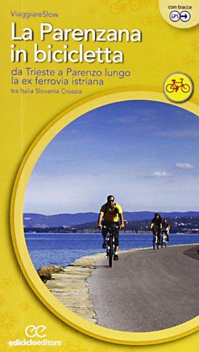 Zoom IMG-2 la parenzana in bicicletta da