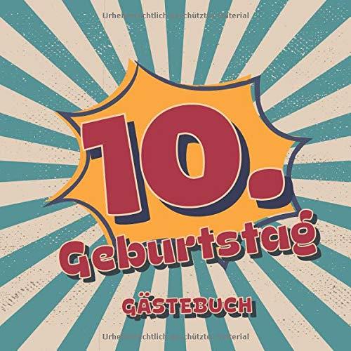 10. Geburtstag Gästebuch: Retro Style Geburtstags Party Gäste Buch für Familie und Freunde um Wünsche und Mitteilungen einzutragen | 100 Seiten | Vol 4