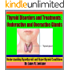 Thyroid Disorders and Treatments: Underactive and Overactive Glands