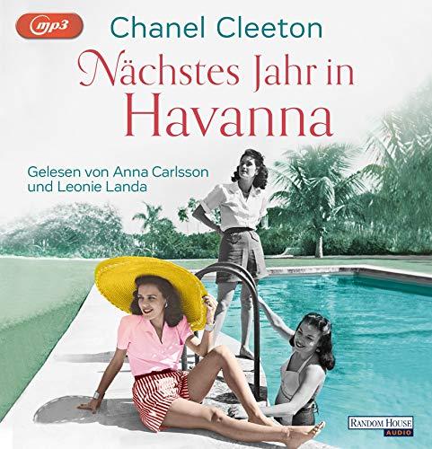 Nächstes Jahr in Havanna (Die Kuba-Saga, Band 1)