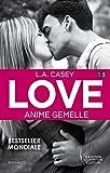 Love 1.5. Anime gemelle (LOVE Series Vol. 2)