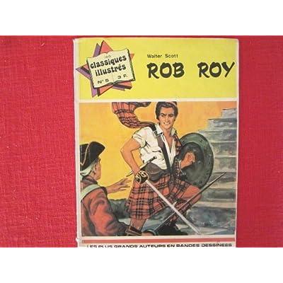 Les classiques illustrés n°5. rob roy.