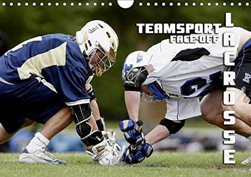 Teamsport Lacrosse - Face-off (Wandkalender 2019 DIN A4 quer): Packende Spielszenen aus der Welt des Lacrosse (Monatskalender, 14 Seiten ) (CALVENDO Sport) (Crosse Postkarte La)