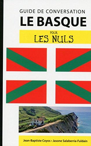 Le basque - Guide de conversation pour les Nuls, 2e