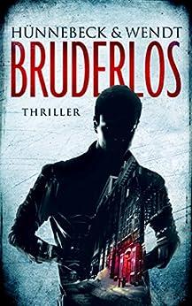 Bruderlos: Thriller