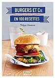 Telecharger Livres Petit Livre de Burgers et Cie en 100 recettes (PDF,EPUB,MOBI) gratuits en Francaise
