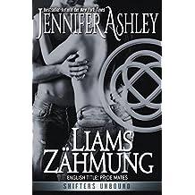 Liams Zähmung: Shifters Unbound, Book 1