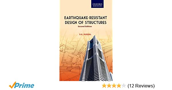 Earthquake Resistant Design Of Structures By Sk Duggal Pdf