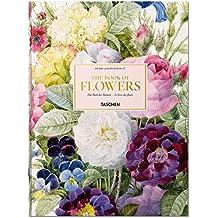 Redouté. Le livre des fleurs