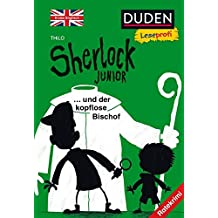 Duden Leseprofi – Sherlock Junior und der kopflose Bischof, Erstes Englisch: Ratekrimi (DUDEN Leseprofi 2. Klasse)