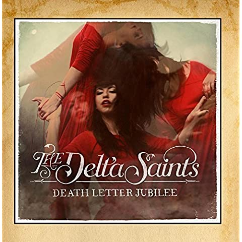 Death Letter Jubilee by The Delta Saints (2013-02-11)