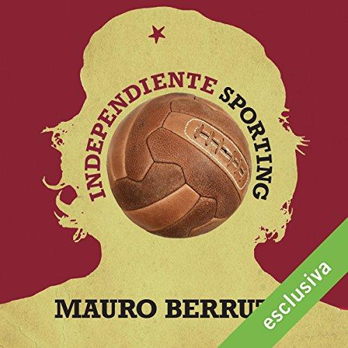 Independiente Sporting  Audiolibri