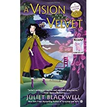 A Vision in Velvet: A Witchcraft Mystery by Juliet Blackwell (2014-07-01)