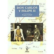 Don Carlos y Felipe II
