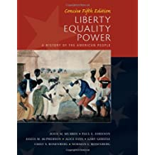 Liberty, Equality, Power: Concise: 5th (Fifth) Edition