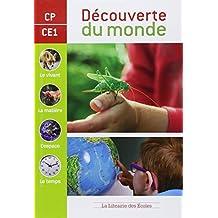 Découverte du monde CP-CE1 : Manuel de sciences