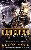 Cold Copper: The Age of Steam
