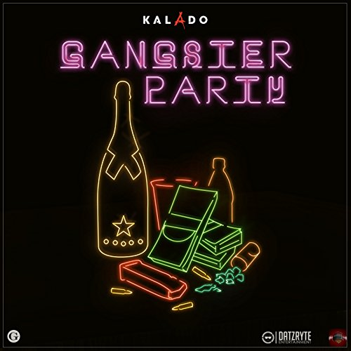 Gangster Party [Explicit]