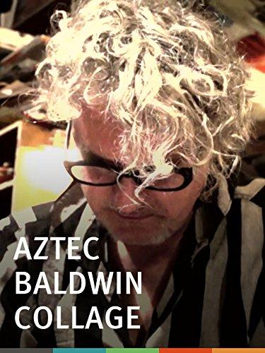 aztec-baldwin-collage