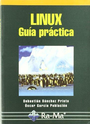 Linux. Guía Practica por Óscar García Población