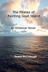 The Pirates of Fainting Goat Island: An Enhancer Novel (English Edition)