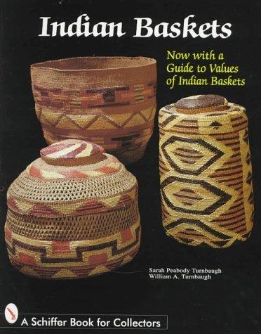 Indian Baskets (Schiffer Book for Collectors) by Sarah P. Turnbaugh (1997-09-01) par Sarah P. Turnbaugh;William A. Turnbaugh