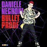 Songtexte von Daniele Negroni - Bulletproof