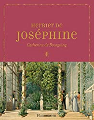 Herbier de Joséphine par Catherine de Bourgoing