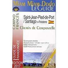 Miam-miam-dodo Camino Francés 2017 (Saint-Jean-Pied-de-Port/Santiago)