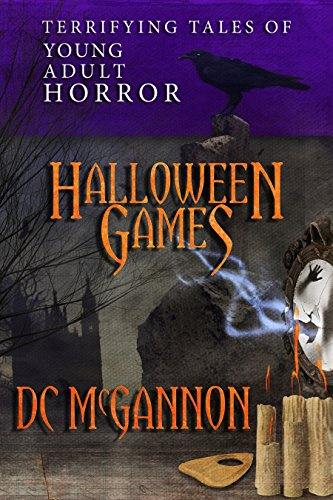 Halloween Games: Terrifying Tales of Young Adult Horror (English (Dc Halloween)