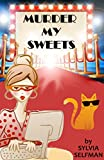 Murder My Sweets: An Izzy Greene Senior Snoops Mystery (Senior Snoops Cozy Mystery Book 5)