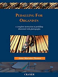 Anne Marsden Thomas: Pedalling for Organists (Cramer)