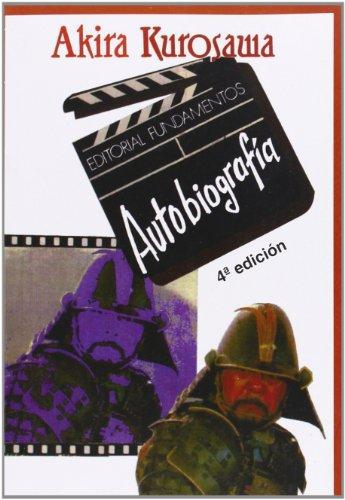 Autobiografía (o algo parecido) (Arte / Cine) por Akira Kurosawa