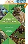 Wildlife of Southeast Asia (Princeton...