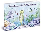 Ferdinands Abenteuer: Ein märchenhaftes Bilderbuch