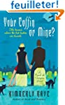 Your Coffin or Mine?: A Novel of Vamp...