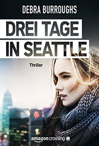 Drei Tage in Seattle