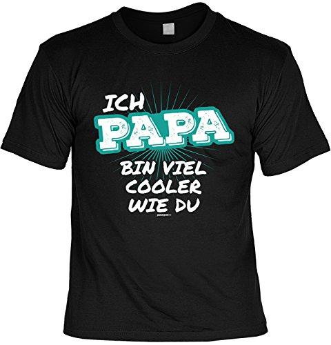 Fun T-Shirt zum Vatertag: Ich bin viel cooler wie du. Papa - Geschenk, Geburtstag, Vatertagsausflug - schwarz Schwarz